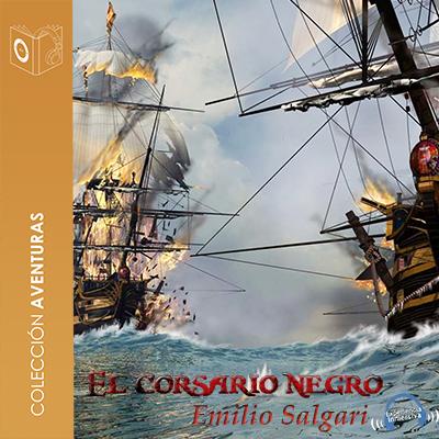 Audiolibro El Corsario Negro de Emilio Salgari