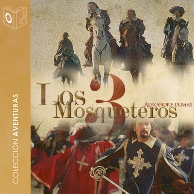 Audiolibro Los 3 mosqueteros - 1er Cap de Alejandro Dumas