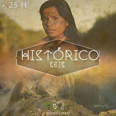 Audiolibro 25 H HISTÓRICO VI