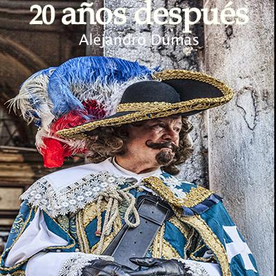 Audiolibro 20 años después de Alejandro Dumas