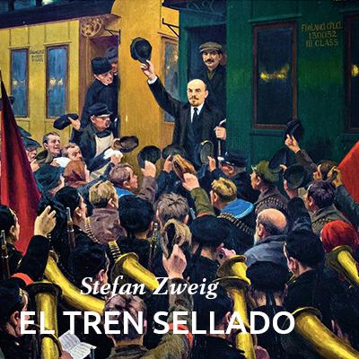 Audiolibro El tren sellado de Stefan Zweig