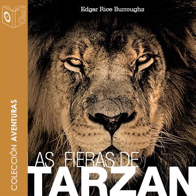 Audiolibro Las fieras de Tarzán - 1er Cap de Edgar Rice Burroughs