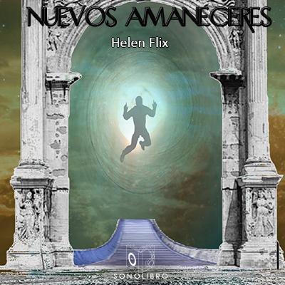 Audiolibro Nuevos amaneceres de Helen Flix