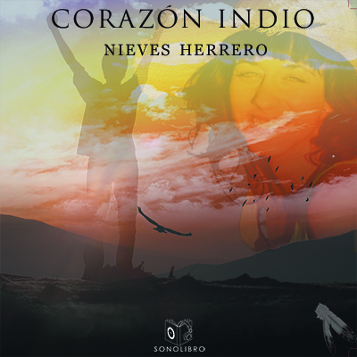 Audiolibro Corazón indio de Nieves Herrero
