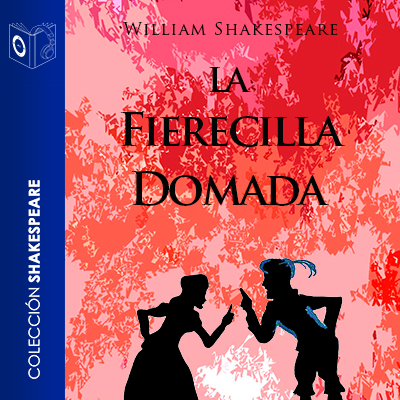 Audiolibro La fierecilla domada de William Shakespeare