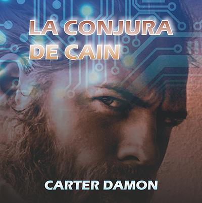 Audiolibro La conjura de Caín de Carter Damon