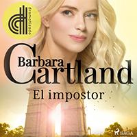 Audiolibro El impostor de Bárbara Cartland