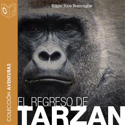 Audiolibro El regreso de Tarzán de Edgar Rice Burroughs