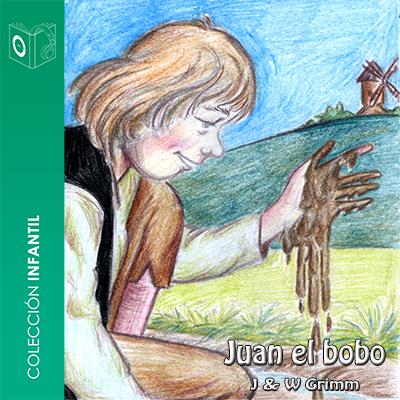 Audiolibro Juan el bobo de Hans Christian Andersen