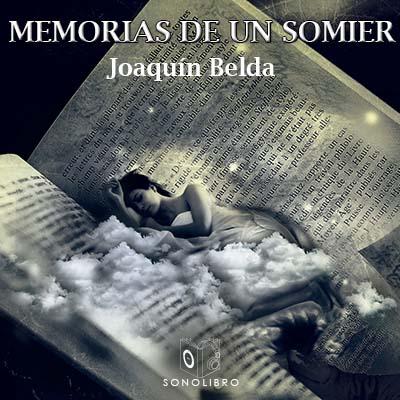Audiolibro Memorias de un somier de Joaquin Belda