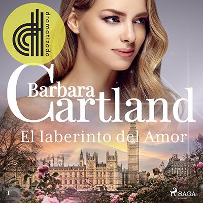 Audiolibro El laberinto del amor de Bárbara Cartland
