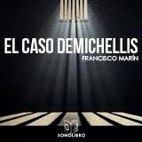 El caso Demichelis