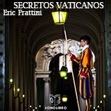 Secretos vaticanos de San Pedro a Benedicto XVI