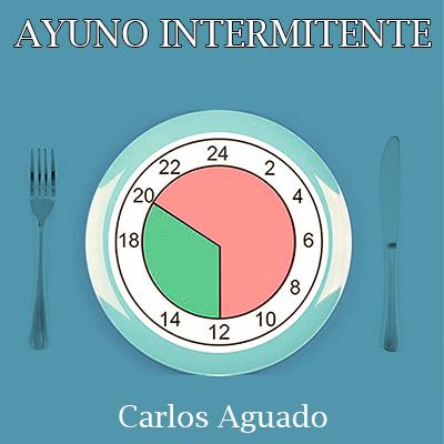 Audiolibro Ayuno intermitente de Carlos Aguado