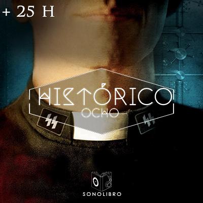 Audiolibro 25 H HISTÓRICO VIII