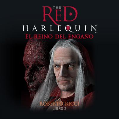 Audiolibro El Arlequin rojo - II de Roberto Ricci