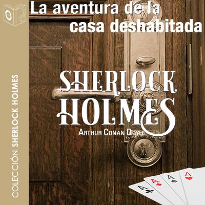 Audiolibro La aventura de la casa deshabitada de Arthur Conan Doyle