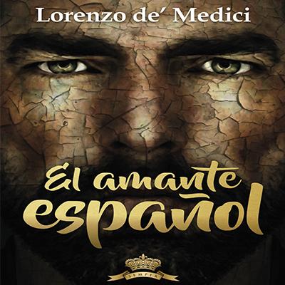Audiolibro El amante español de Lorenzo de Medici
