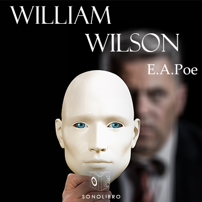 Audiolibro William Wilson de Edgar Allan Poe