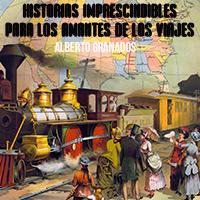 Audiolibro Historias imprescindibles para los amantes de los viajes