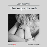 Audiolibro Una mujer desnuda