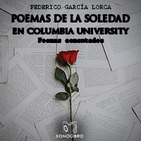 Poemas de la soledad en Columbia University