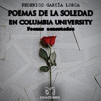 Audiolibro Poemas de la soledad en Columbia University