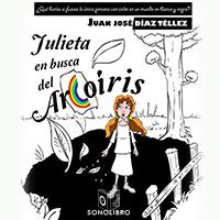 Audiolibro Julieta en busca del arco iris