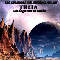 Audiolibro Las colonias del sistema solar - Theia