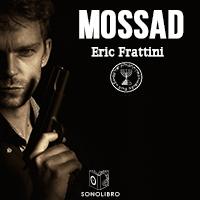 Audiolibro Mossad historia del Instituto