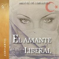 Audiolibro El amante liberal