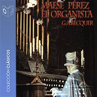 Audiolibro Maese Pérez el organista