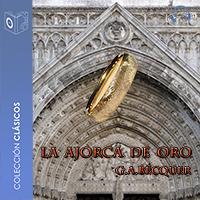 Audiolibro La ajorca de oro