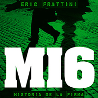 Audiolibro MI6 Historia de la firma