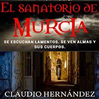 Audiolibro El sanatorio de Murcia