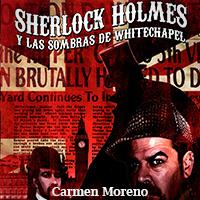Sherlock Holmes y las sombras de Whitechapell