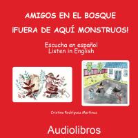 Audiolibro ---Amigos en el bosque --- ¡Fuera de aquí monstruos!