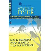 Audiolibro Los 10 secretos para éxito y la paz interior