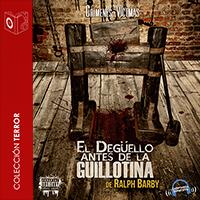 Audiolibro El degüello antes de la guillotina: Claude Buffet