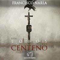 Audiolibro Los Lobos del centeno - 1er Capítulo
