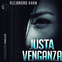 Audiolibro Justa venganza (1os capítulos)