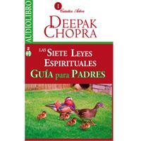 Audiolibro Las siete leyes espirituales. Guía para padres
