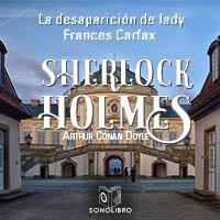Audiolibro La desaparición de Lady Carfax