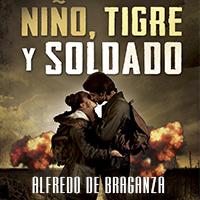 Niño, tigre y soldado