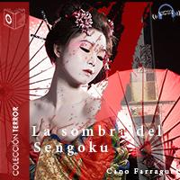 Audiolibro Las sombras del Sengoku