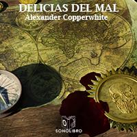 Audiolibro Las delicias del mal