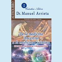 Audiolibro De la medicina ancestral