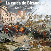 Audiolibro La caída de Bizancio