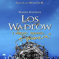 Los Wadlows III