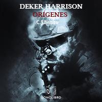 Deker Harrison - Orígenes